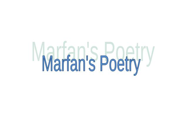 Marfan's poetry